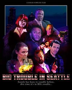 Big Trouble In Seattle