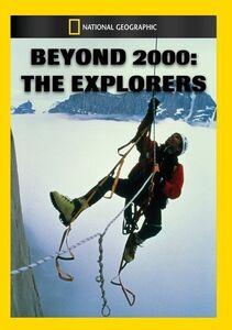 Beyond 2000: Explorers