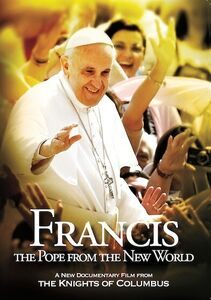 Francis: Pope from the New World