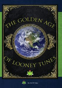 The Golden Age Of Loony Tunes