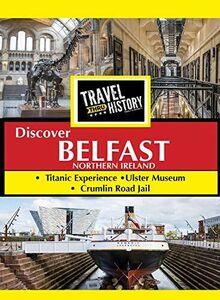 Travel Thru History Discover Belfast Ireland