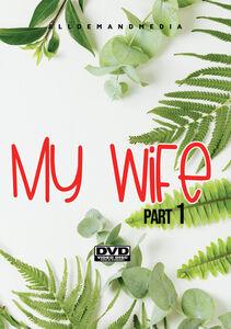My Wife 1