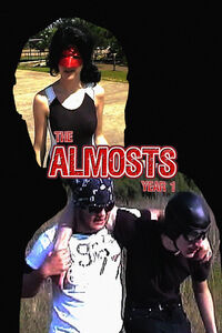 The Almosts: Year 1