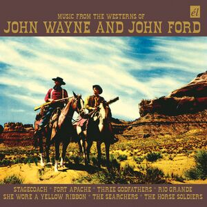 Music from the Westerns of John Wayne and John Ford [Import]