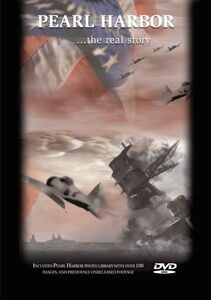 Pearl Harbor: The Real Story