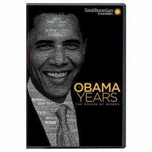 Smithsonian: Obama Years - The Power Of Words
