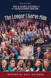 The Longer I Serve Him (Various Artists)