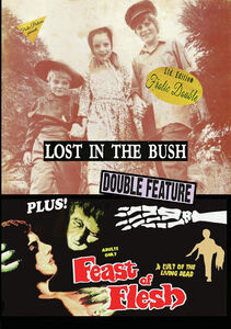 Lost In The Bush/ Feast Of Flesh