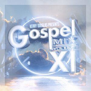 Kerry Douglas Presents: Gospel Mix Vol. 11 /  Various