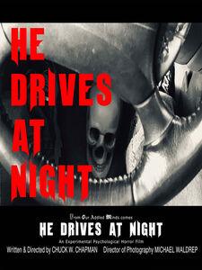 He Drives At Night