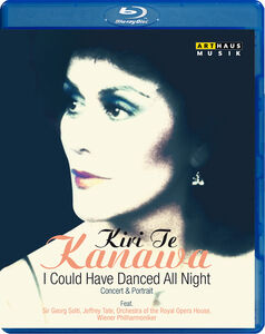 Kiri Te Kanawa: I Could Have Danced All Night