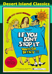 If You Dont Stop It You'll Go Blind