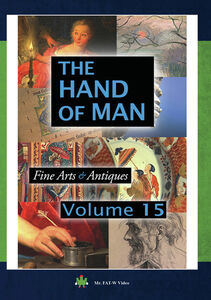 The Hand of Man: Volume 15