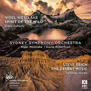 Westlake: Spirit Of The Wild /  Reich: The Desert Music
