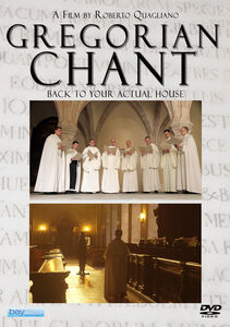 Gregorian Chant: Back to Your Actual House