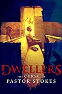 Dwellers: The Curse of Pastor Stokes