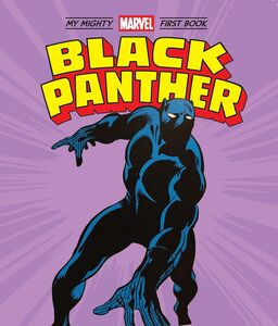 BLACK PANTHER MY MIGHTY MARVEL FIRST BOOK