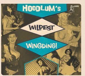 Hoodlums Wildest Wingding (Various Artists)