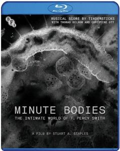 Minute Bodies: Intimate World Of F Percy Smith
