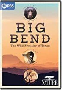 NATURE: Big Bend - The Wild Frontier Of Texas