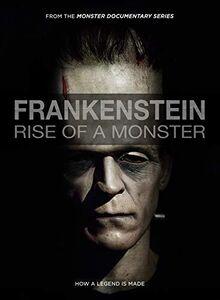 Frankenstein: Rise Of A Monster