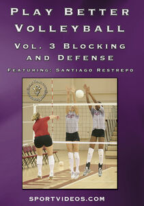 Play Better Volleyball Blocking And Defense