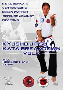 Kyusho Jitsu And Kata Breakdown, Vol. 2
