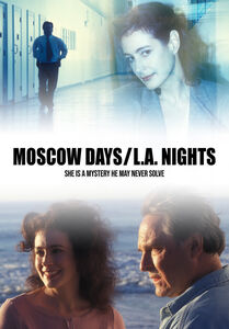 Moscow Days, L.A. Nights