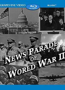 News Parade Of World War II