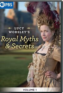 Lucy Worsley's Royal Myths And Secrets, Vol. 1