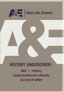 A&E - History Undercovesecret Luftwaffe Aircraft Of Wwii