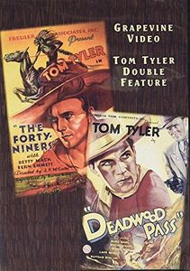 Forty-Niners (1932) /  Deadwood Pass (1933)