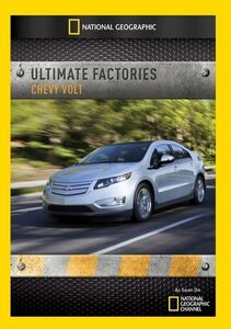 Ultimate Factories: Chevy Volt