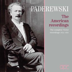 Ignacy Jan Paderewski: The American Recordings