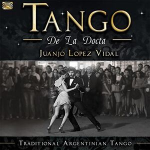 Tango de la Docta /  Traditional Argentinian