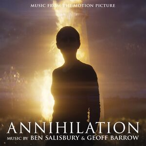 Annihilation (Original Motion Picture Soundtrack)