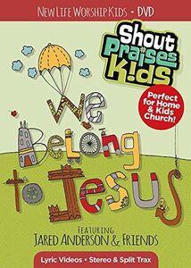 We Belong To Jesus-New Life Kids