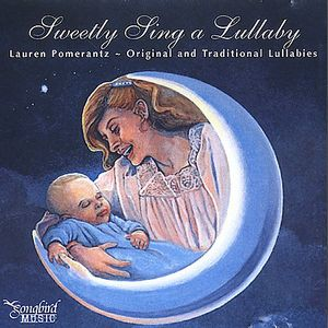 Sweetly Sing A Lullaby