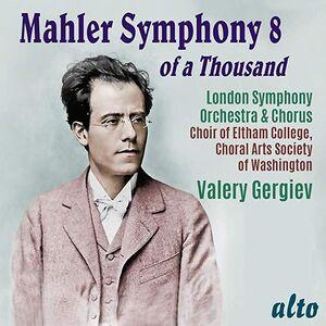 Mahler: Symphony No. 8 of A Thousand