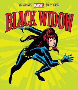 BLACK WIDOW MY MIGHTY MARVEL FIRST BOOK