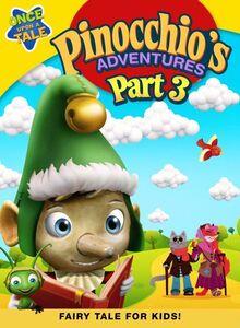 Pinocchio's Adventures: The Adventures of Pinocchio Part 3
