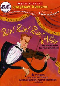 Zin! Zin! Zin! A Violin...And More Stories for Young Musicians