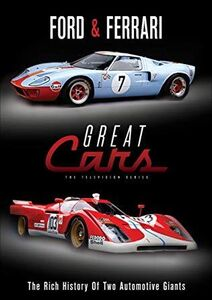 Great Cars: Ford And Ferrari