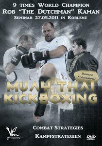 Muay Thai And Kickboxing Combat Strategies 2011 Edition