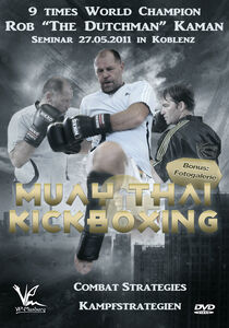 Muay Thai And Kickboxing Combat Strategies 2011 Edition