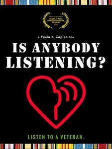 Is Anybody Listening?