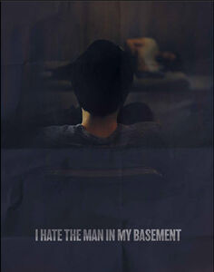 I Hate the Man in My Basement