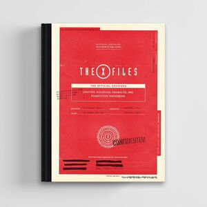 X-FILES THE OFFICIAL ARCHIVES