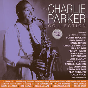 Charlie Parker Collection 1941-54
