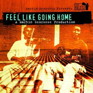 Martin Scorsese: Feel Like Going Home (Original Soundtrack)